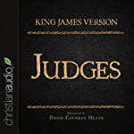 Holy Bible in Audio - King James Version: Judges |  King James Version