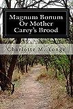 Magnum Bonum Or Mother Carey's Brood