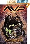 Aliens Vs. Predator Volume 2: Civiliz...