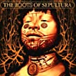 The Roots of Sepultura