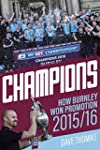 Champions: The Story of Burnley's Ins...