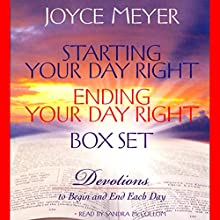 Starting Your Day Right/Ending Your Day Right Box Set: Devotions to Begin and End Each Day   Livre audio Auteur(s) : Joyce Meyer Narrateur(s) : Sandra McCollom