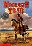 Moccasin Trail (0590445510) by Eloise Jarvis McGraw