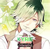 OZMAFIA!! Character Song Vol.4 KYRIE