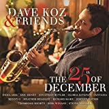 Dave Koz & Friends: The 25th Of December [+digital booklet]