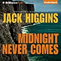 Midnight Never Comes: Paul Chevasse Series, Book 4 (       UNABRIDGED) by Jack Higgins Narrated by Michael Page