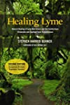 Healing Lyme: Natural Healing of Lyme...