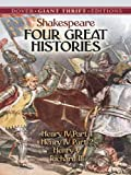 Image of Four Great Histories: Henry IV Part I, Henry IV Part II, Henry V, and Richard III (Dover Thrift Editions)