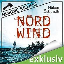 Nordwind (Nordic Killing) (       ungekürzt) von Håkan Östlundh Gesprochen von: Hans Jürgen Stockerl