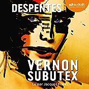 Vernon Subutex 2 | Virginie Despentes