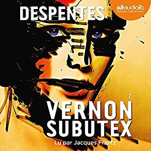 Vernon Subutex 2 Audiobook