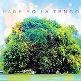 Yo La Tengo Fade [VINYL]