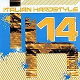 echange, troc Various - Italian Hardstyle 14