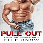 Pull Out | [Elle Snow]