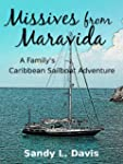 Missives from Maravida: A Family's Ca...