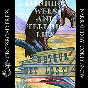 Spinning Webs and Telling Lies Audiobook