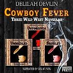 Cowboy Fever | Delilah Devlin