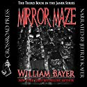 Mirror Maze: The Third Book in the Janek Series (       UNABRIDGED) by William Bayer Narrated by Jeffrey Kafer