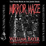 Mirror Maze: The Third Book in the Janek Series | William Bayer