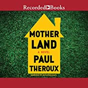 Mother Land | [Paul Theroux]