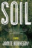 Soil: A Novel