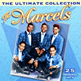 echange, troc The Marcels - The Ultimate Collection