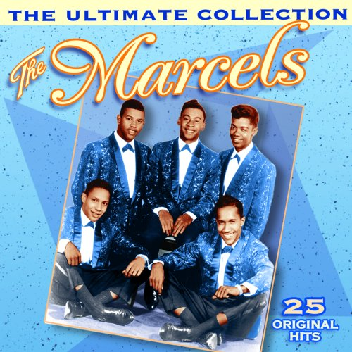The Marcels - The Ultimate Collection - Zortam Music
