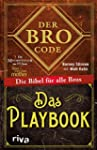 Der Bro Code - Das Playbook: Die Bibe...