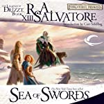 Sea of Swords: Legend of Drizzt: Paths of Darkness, Book 3 | R. A. Salvatore