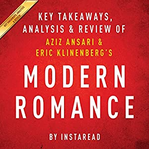 Modern Romance, by Aziz Ansari and Eric Klinenberg Audiobook