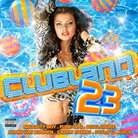Clubland 23 [Explicit] [+digital booklet]