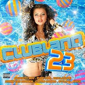 Clubland 23 [Explicit]