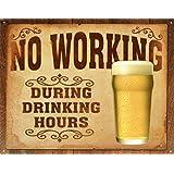 No Working Tin Sign , 16x13