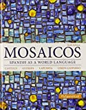 img - for Mosaicos: Spanish as a World Language Plus MySpanishLab with Pearson eText -- Access Card Package (multi-semester access) (6th Edition) book / textbook / text book