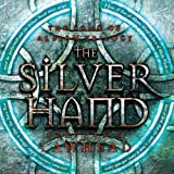 img - for The Silver Hand: The Song of Albion Series, Book 2 book / textbook / text book