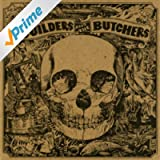 The Builders and the Butchers