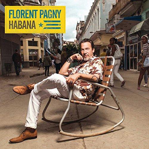Florent Pagny - Habana - Zortam Music
