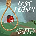 Lost Legacy: Zoe Chamber Mystery, Book 2 (       UNABRIDGED) by Annette Dashofy Narrated by Romy Nordlinger
