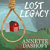 Lost Legacy: Zoe Chamber Mystery, Book 2 | Annette Dashofy