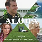 Songs of Aloha (Original Motion Pictu...
