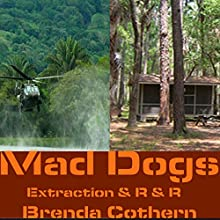 Mad Dogs 3 & 4: Mad Dogs Volume, Book 2 | Livre audio Auteur(s) : Brenda Cothern Narrateur(s) : Michael Vasicek