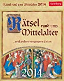 Rätsel rund ums Mittelalter 2014: ... und andere vergangene Zeiten