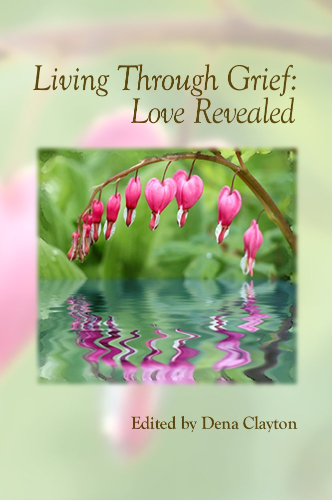 Living Through Grief: Love Revealed