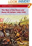 The Wars of the Roses and Henry VII:...