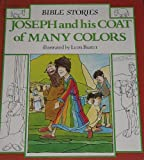 img - for Joseph and His Coat of Many Colors (Bible Stories) book / textbook / text book