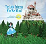 Childrens Books: The Little Princess Who Was Afraid (Bedtime Stories)
