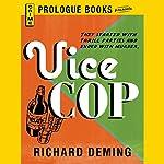 Vice-Cop | Richard Deming