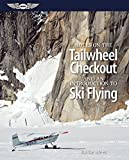 img - for By Burke Mees Notes on the Tailwheel Checkout and an Introduction to Ski Flying [Paperback] book / textbook / text book