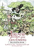 img - for Jeremiah Jettison and the Caves of Darkness (The Chapter Book) (Volume 2) book / textbook / text book