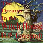 The Dreams in the Witch House | H. P. Lovecraft